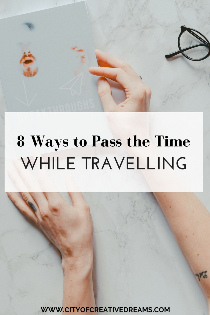How to Pass Time While Travelling for Long Hours recommend