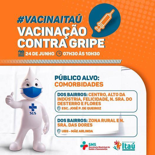 Nessa quinta, 24 de junho, ocorrerá mais uma etapa da nossa vacinação contra a Influenza em Itaú.
