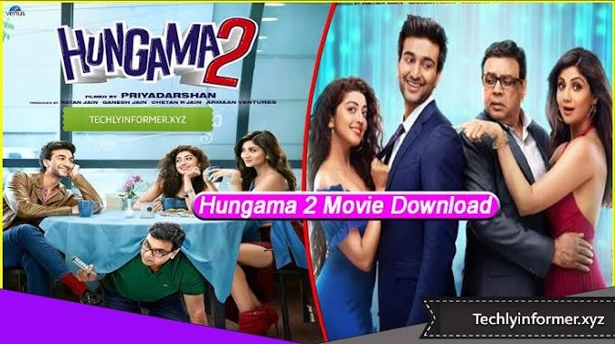 Hungama 2 Full Movie Download Online Filmywap , filmyzilla , 9x movies, tamilrockers