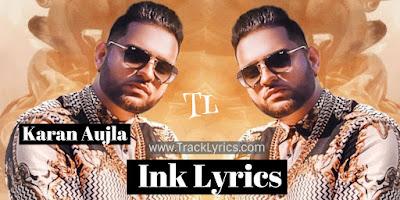 ink-lyrics-karan-aujla