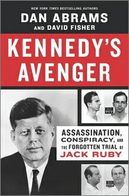 Kennedy's Avenger Book by Dan Abrams Pdf