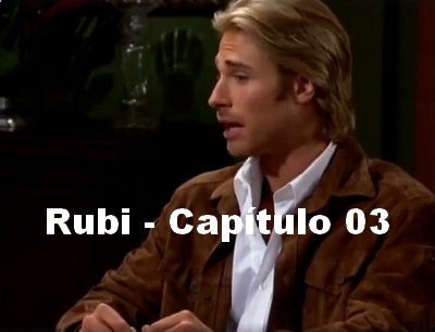 Rubi capítulo 03 completo
