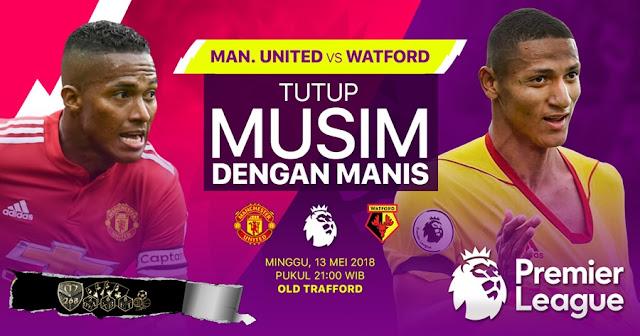 Prediksi Manchester United Vs Watford, Minggu 13 Mei 2018 Pukul 21.00 WIB
