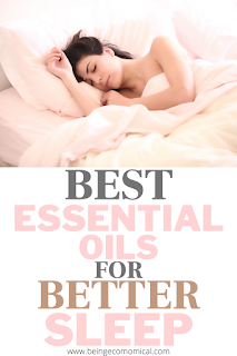 6 Best Essential Oils For Sleep - Being Ecomomical