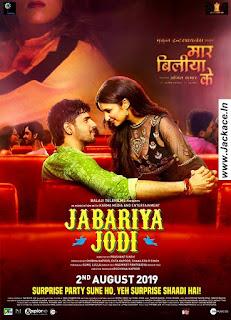 Jabariya Jodi Budget, Screens & Box Office Collection India, Overseas, WorldWide