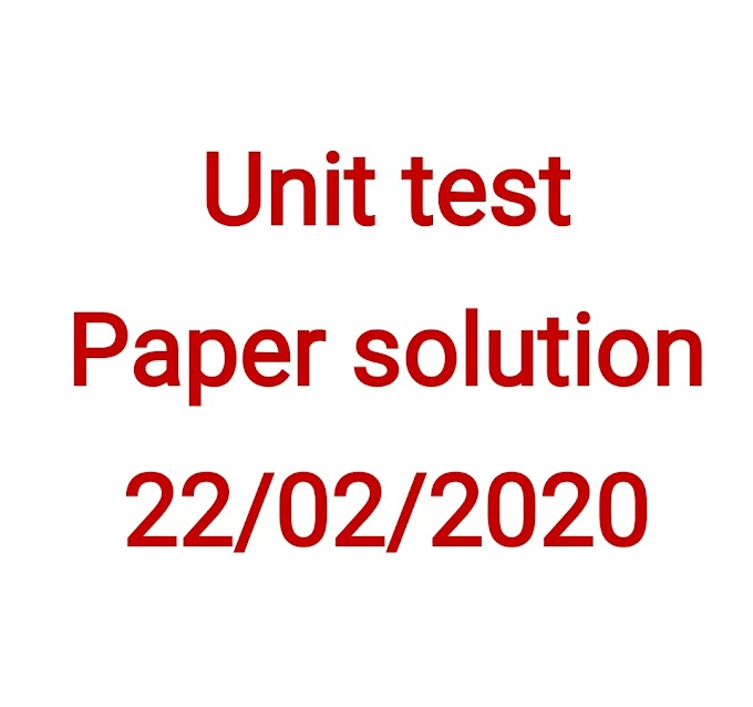 Unit test paper solution 22/02/2020