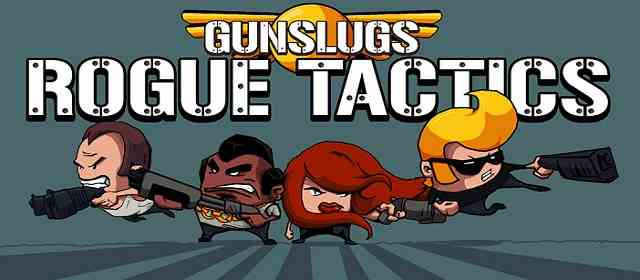 Gunslugs: Rogue Tactics v1.0.9 Android APK Oyun indir
