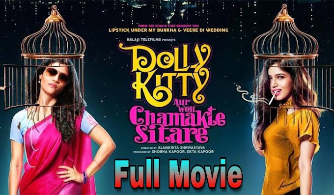 Dolly Kitty Aur Woh Chamakte Sitare (2020) - Netflix Hindi Hot Full Movie