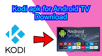 Kodi apk for Android TV