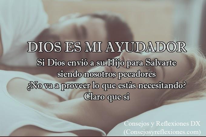 Dios es mi ayudador (Devocional Cristiano)
