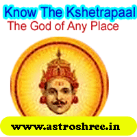 The god of place, the god responsible for the place power, How to get the grace of 'kshetrapaal', Benefits of worshipping kshetrapaal, Importance of kshetrapaal, Way to energiz any place, Remedy of Planetary Problems, navagraha remedy, Remedy of vastu dosha.