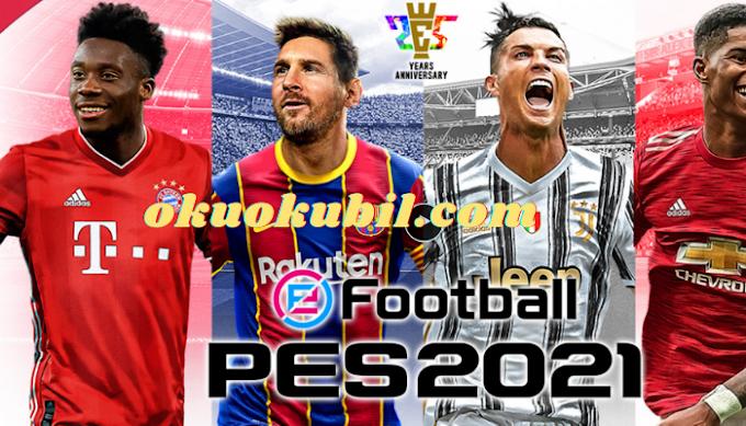 eFootball PES 2021 5.1.0 Güncellendi, Formalar, Yüzler, İsimler Mod Apk+ Data İndir