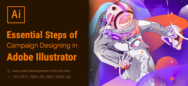 Essential Steps to Follow While Planning a Campaign in Illustrator