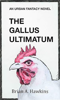 The Gallus Utimatum - a fast-paced fantasy novel by Brian A. Hawkins