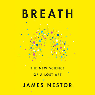 Breath - The New Science of a Lost Art by James Nestor book cover