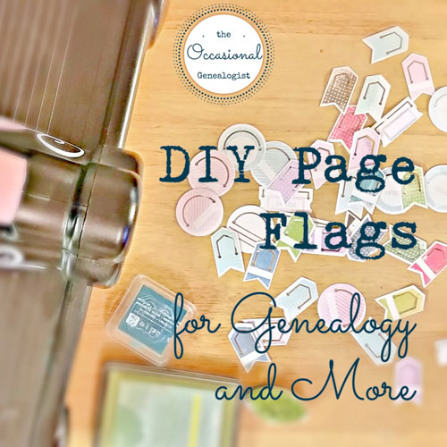 DIY Page Flags for Genealogy: The OccasionalGenealogist.com