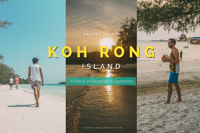 Travel Guide: Koh Rong, A Piece of Paradise in Cambodia