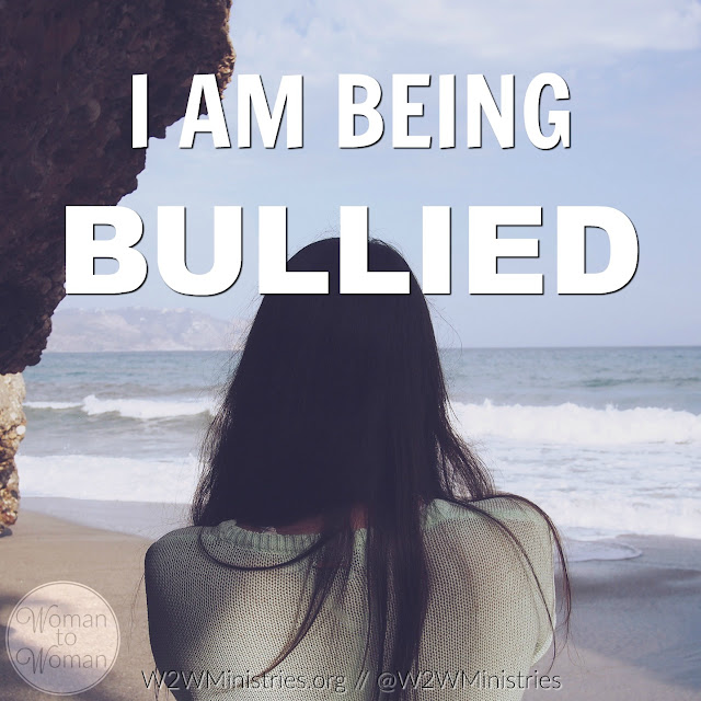I am being bullied.  My bully tells me... I am not good enough. I am not pretty enough....