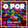 Music: Lil kesh Ft. Naira Marley - O Por