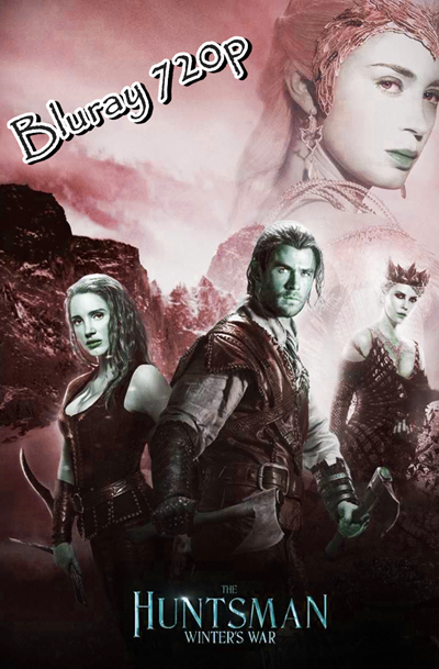 Snow White And The Huntsman 2 2016 Bluray 720p Movie Download