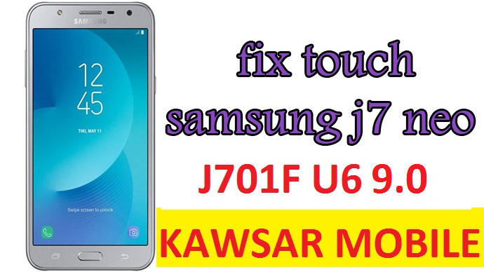 SAMSUNG SM-J701F U6 9 0 Pie TOUCH FIX file - ALL FREE CRACK TOOLS