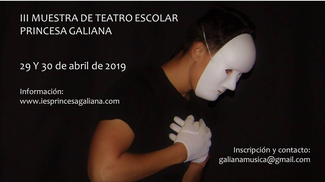 Inscribe a tu centro en la III Muestra de Teatro Princesa Galiana