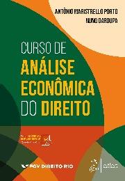 Livro: Curso de análise econômica do direito / Autores: Antônio Maristrello Porto e Nuno Garoupa