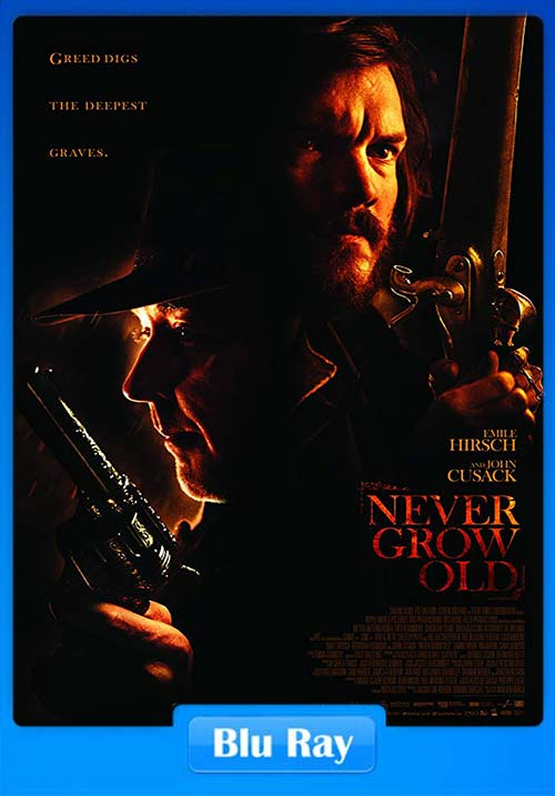 Never Grow Old 2019 720p BRRip x264 | 480p 300MB | 100MB HEVC Poster