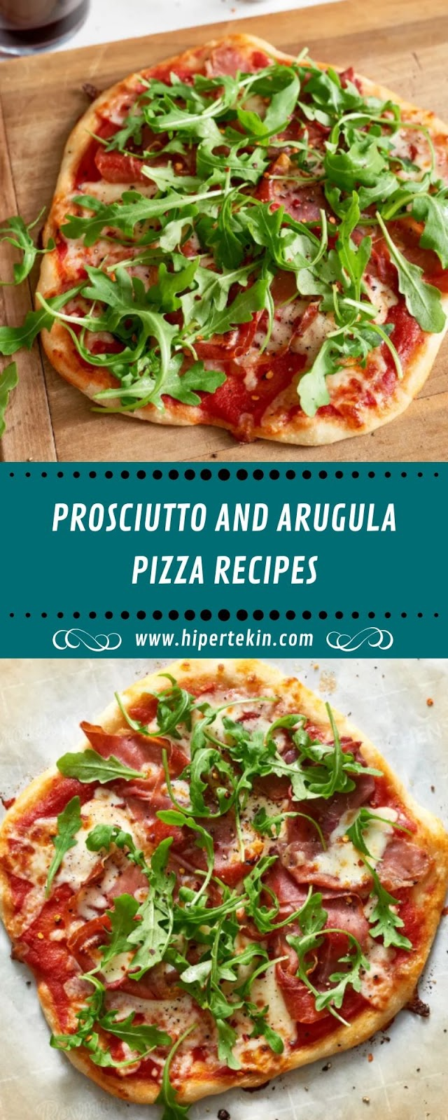 PROSCIUTTO AND ARUGULA PIZZA RECIPES