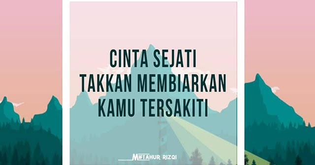 quote True Love Quote Cinta Sejati