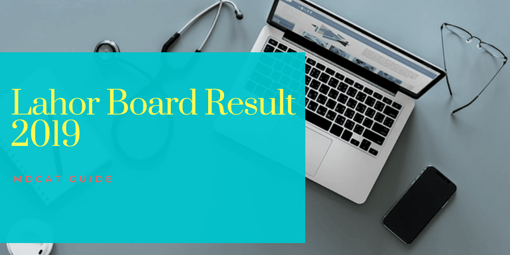 Lahore Board Result 2019 [Inter Part 2 result] | MDCAT Guide