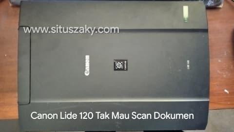 Canon lide 120 eror tidak bisa scan