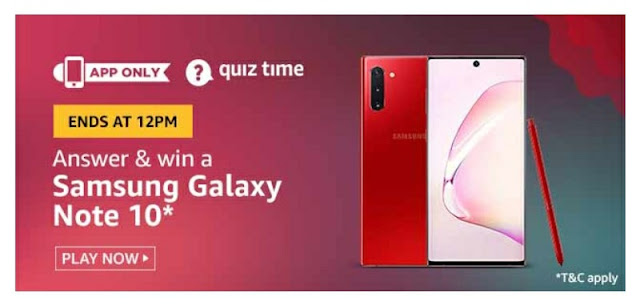 Amazon Quiz Answer and win Samsung Galaxy Note 10
