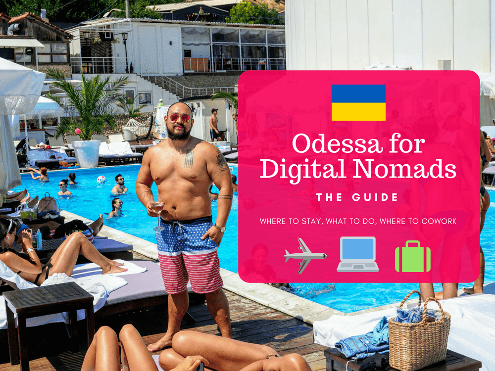 Odessa, Ukraine for Digital Nomads, Long Term Travelers, and