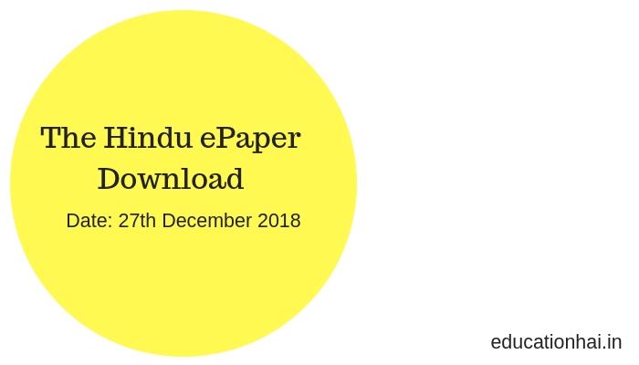 The Hindu ePaper Download 27th December 2018