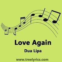 Love Again Lyrics Dua Lipa
