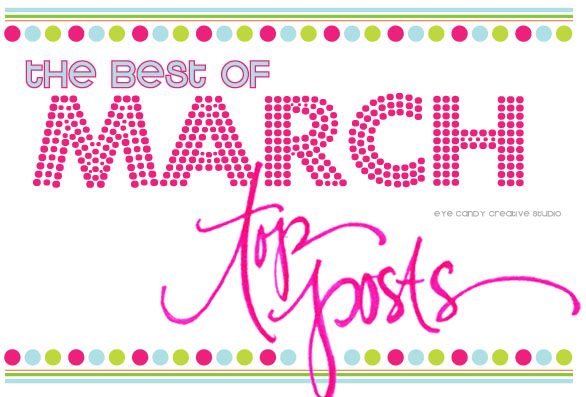 march top posts graphic, the best of, march top posts, hand lettering