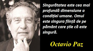 Citatul zilei: 31 martie - Octavio Paz