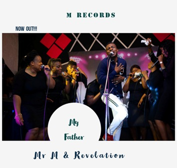 Music Group - Mr. M & Revelation Returns w/ New Video ~ ''My Father'' (Live)