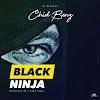 AUDIO | Chid Benz - Black Ninja | Download