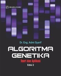 Algoritma Genetika; Teori dan Aplikasi Edisi 2
