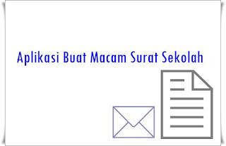 aplikasi pembuatan macam surat sekolah gratis