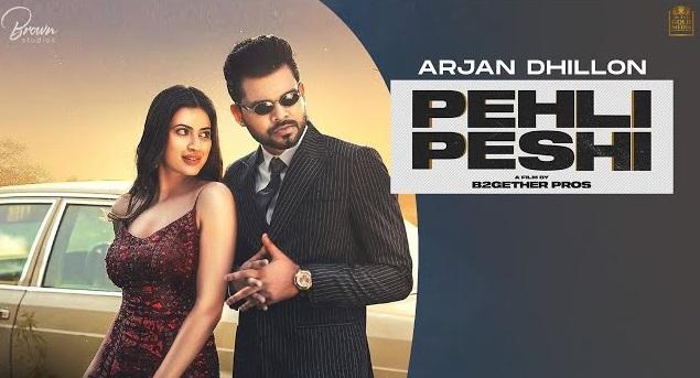 Pehli Peshi Lyrics - Arjan Dhillon