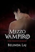 Mezzo vampiro: Damned Academy #1 di Belinda Laj