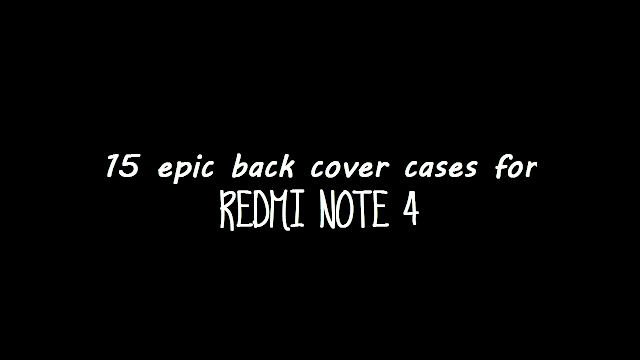 Redmi Note 4 Back Cover Cases