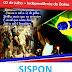 Homenagem do SISPON ao dia da Independência da Bahia