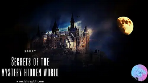 Secrets of the mystery hidden world - introduction