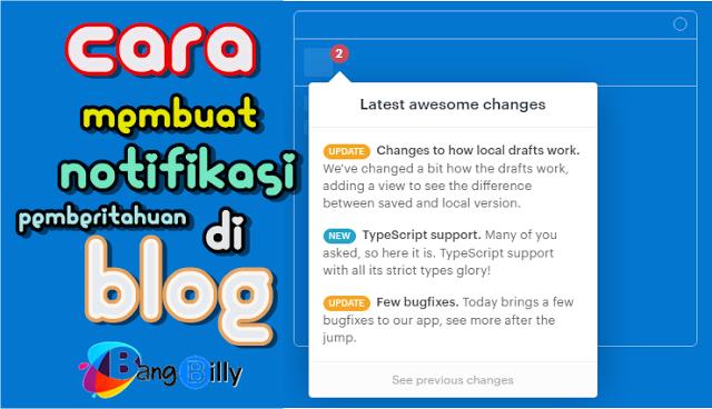 Cara Membuat Lonceng Pemberitahuan di Blog dengan Changelog