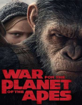 War for the Planet of the Apes 2017 Hindi Dual Audio Web-DL Full Mobile Movie Download