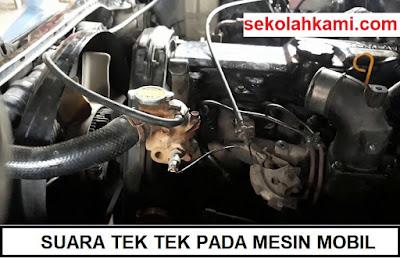 suara tek tek pada mesin mobil